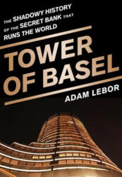 Tower of Basel (ISBN: 9781610393812)