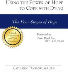 Using the Power of Hope to Cope with Dying - The Four Stages of Hope (ISBN: 9781610350242)