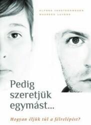 Pedig szeretjük egymást (2011)