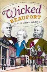 Wicked Beaufort (ISBN: 9781609492632)