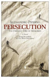 Persecution - Alessandro Piperno (ISBN: 9781609450748)