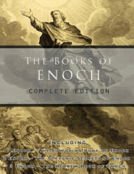 The Books of Enoch: Complete Edition: Including (ISBN: 9781609422004)