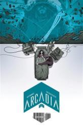 Arcadia - Alex Paknadel, Eric Scott Pfeiffer, Colin Bell, Matt Taylor, Jasmine Amiri (ISBN: 9781608868230)
