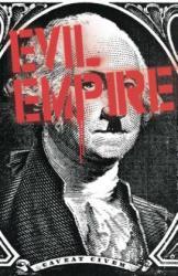Evil Empire Vol. 2 - Max Bemis, Joe Eisma, Andrea Mutti (ISBN: 9781608867332)