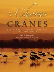 A CHORUS OF CRANES (ISBN: 9781607324362)