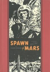Spawn of Mars & Other Stories (ISBN: 9781606998052)