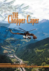 Chopper Caper (ISBN: 9781606934227)