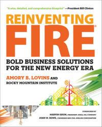 Reinventing Fire - Amory B. Lovins (ISBN: 9781603585385)