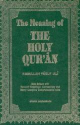 The Meaning of the Holy Qu'ran (ISBN: 9781590080269)