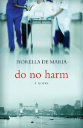 Do No Harm (ISBN: 9781586177249)