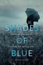 Shades of Blue - Amy Ferris (ISBN: 9781580055956)