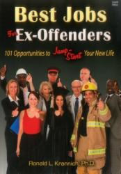 Best Jobs for Ex-Offenders: 101 Opportunities to Jump-Start Your New Life (ISBN: 9781570233609)