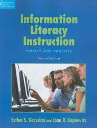 Information Literacy Instruction: Theory and Practice (ISBN: 9781555706661)