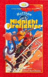 Matthew and the Midnight Firefighter (ISBN: 9781550418750)