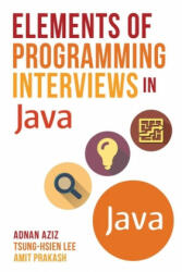 Elements of Programming Interviews in Java: The Insiders' Guide (ISBN: 9781517435806)