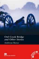 Macmillan Readers Owl Creek Bridge and Other Stories Pre Intermediate Without CD Reader - Ambrose Bierce (2010)
