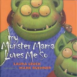 My Monster Mama Loves Me So (ISBN: 9780060088606)