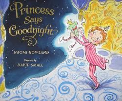 Princess Says Goodnight (ISBN: 9780061455254)