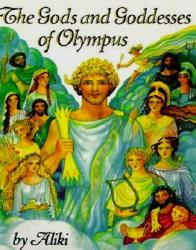 The Gods and Goddesses of Olympus - Aliki (ISBN: 9780064461894)