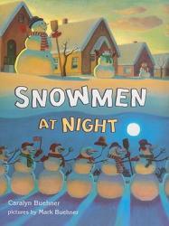 Snowmen at Night (ISBN: 9780153524851)