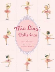 Miss Lina's Ballerinas (ISBN: 9780312382438)