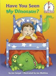 Have You Seen My Dinosaur? (ISBN: 9780375856396)