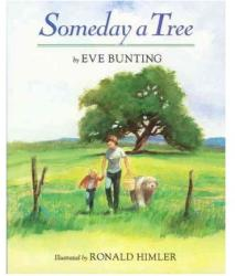 Someday a Tree (ISBN: 9780395764787)