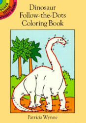 Dinosaur Follow-the-dots Coloring Book (ISBN: 9780486279916)
