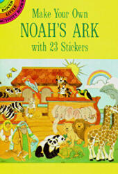Make Your Own Noah's Ark with 23 Stickers (ISBN: 9780486289281)