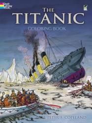 The Titanic Coloring Book (ISBN: 9780486297569)