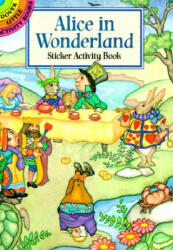 Alice in Wonderland Sticker Activity Book (ISBN: 9780486403144)
