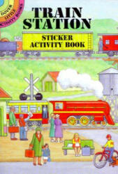 Train Station Sticker Activity Book (ISBN: 9780486405124)