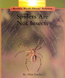 Spiders Are Not Insects (ISBN: 9780516202198)