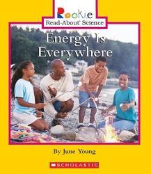 Energy Is Everywhere (ISBN: 9780516280035)
