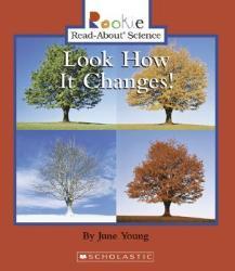 Look How It Changes! (ISBN: 9780516281780)