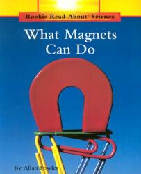 What Magnets Can Do (ISBN: 9780516460345)
