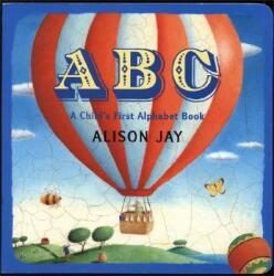 Alison Jay - ABC - Alison Jay (ISBN: 9780525475248)