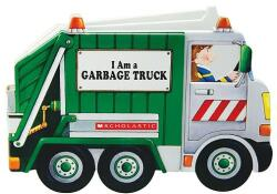 I Am a Garbage Truck - Ace Landers (ISBN: 9780545079631)