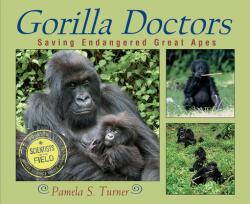 Gorilla Doctors: Saving Endangered Great Apes (ISBN: 9780547014333)