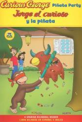 Curious George Pinata Party Spanish/English Bilingual Edition (ISBN: 9780547238302)
