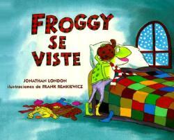 Froggy Se Viste (ISBN: 9780670874149)