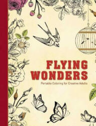 Flying Wonders: Portable Coloring for Creative Adults (ISBN: 9781510705647)