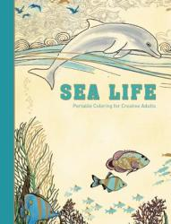 Sea Life: Portable Coloring for Creative Adults (ISBN: 9781510705630)
