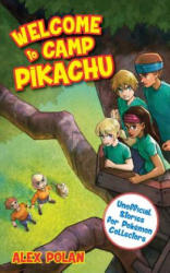 Welcome to Camp Pikachu (ISBN: 9781510703780)