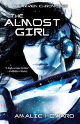 The Almost Girl (ISBN: 9781510701717)
