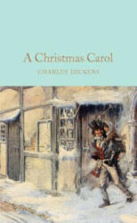 A Christmas Carol : A Ghost Story of Christmas (ISBN: 9781509825448)