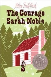The Courage of Sarah Noble (ISBN: 9780689715402)
