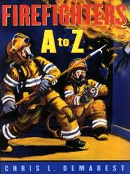 Firefighters A to Z (ISBN: 9780689837982)