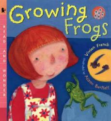 Growing Frogs (ISBN: 9780763620523)