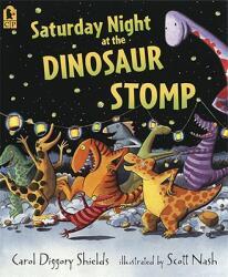 Saturday Night at the Dinosaur Stomp (ISBN: 9780763638870)